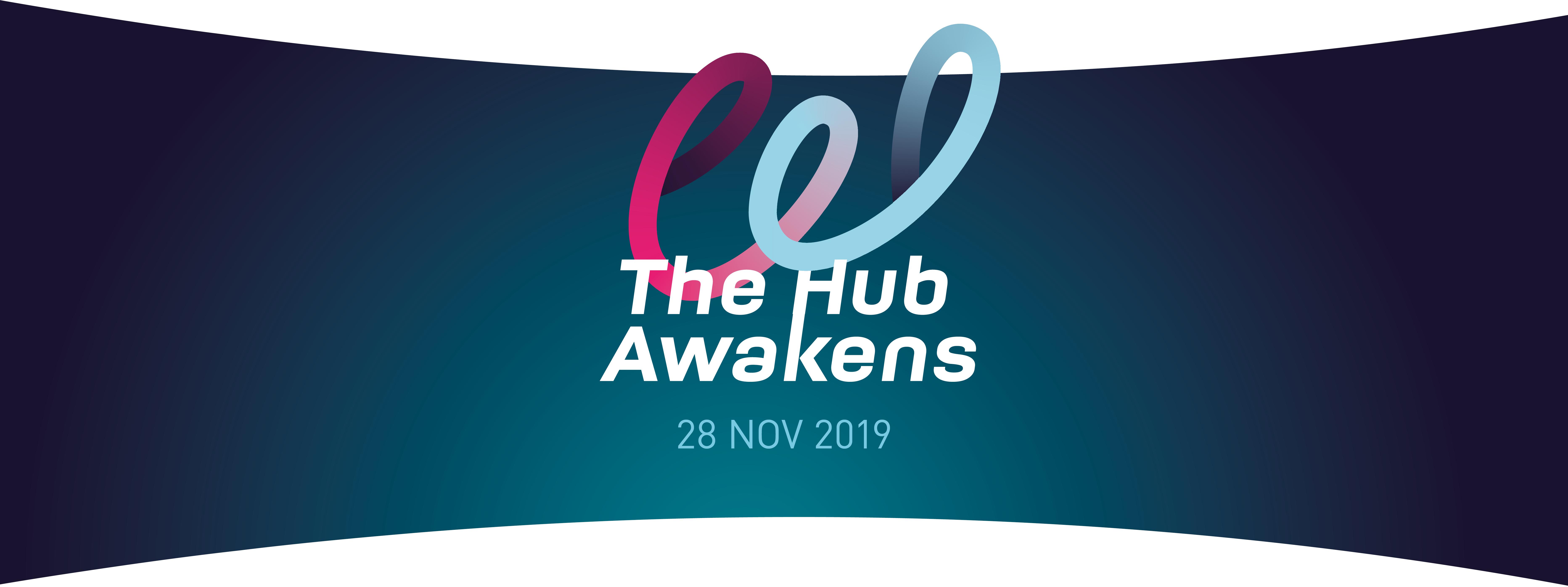 The Hub Awakens